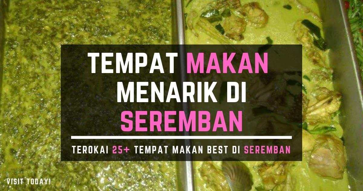 senarai restoran menarik di seremban