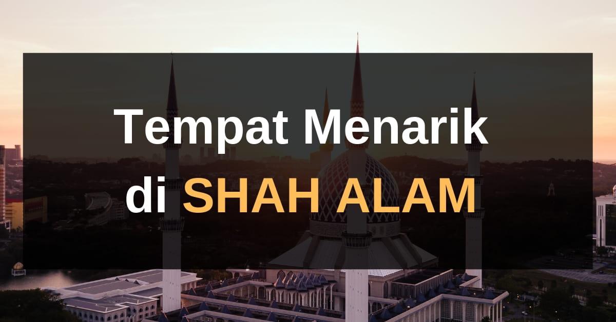 25 Tempat Menarik Di Shah Alam 2020 Selangor Panduan Bercuti