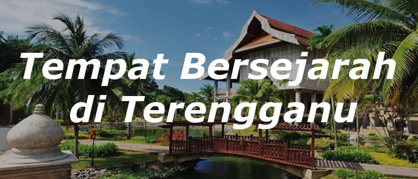 Tempat Bersejarah Di Terengganu Mungkin Tidak Sebanyak Yang Ada Negeri Melaka Namun Bagi Ingin Menyelami Budaya Dan Sejarah Tempatan