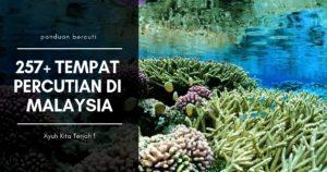tarikan destinasi percutian malaysia